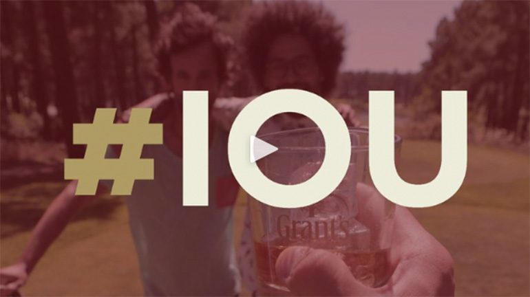 Grants Whisky IOU video campaign photo